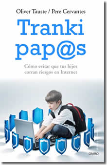 Tranki-Papas. Padres formados e informados en el territorio TIC
