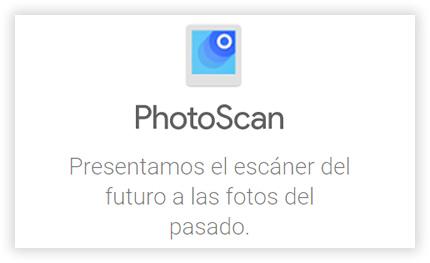 PhotoScan, escanea tus fotos antiguas fácilmente con el teléfono