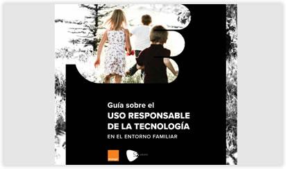 Guía para Fomentar el Uso Responsable de la Tecnología en el Entorno Familiar